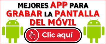 mejores-app-grabar-pantalla-android-movil
