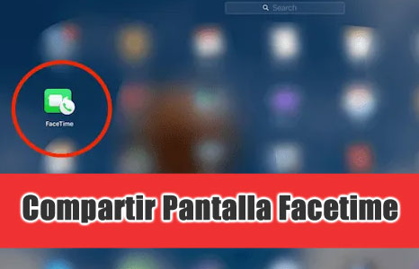 compartir pantalla facetime